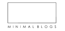 Minimal Blogs - A Collection of The Best Minimalistic Blogs in Fashion, Interior and Architecture