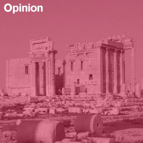 """""""The destruction of the ancient city of Palmyra is a crime"""""""